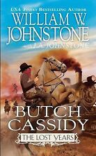 Butch Cassidy the Lost Years: Butch Cassidy the Lost Years by William W....