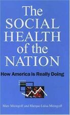 NEW - The Social Health of the Nation: How America Is Really Doing