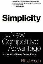 Simplicity: Working Smarter In A World Of Infinite Choices, Jensen, William, Goo
