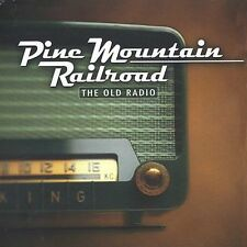 Pine Mountain Railroad The Old Radio CD(CMH Records 2003)