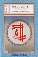 The Treasury of Knowledge, Book 6, Part 4: Systems of Buddhist Tantra (The Treas