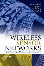 Wireless Sensor Networks: Signal Processing and Communications, , Good, Hardcove