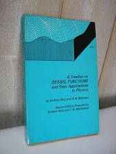 Gray & Mathews : A treatise Bessel functions and their applications to physics
