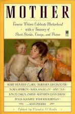 Mother:  Famous Writers Celebrate Motherhood with a Treasury of Short Stories, E