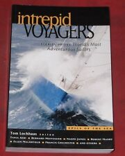 "INTREPID Stories of the World's Most Adventurous Sailors""Edited by Tom Lochhaas"""