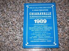 IL GRAN PESCATORE DI CHIARAVALLE.ALMANACCO POPOLARE AGRICOLO..1989-ARNEODO-1990