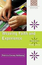Weaving Faith and Experience: A Woman's Perspective (Called to Holiness: Spiritu