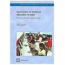 World Bank Working Papers: Governance of Technical Education in India : Key...