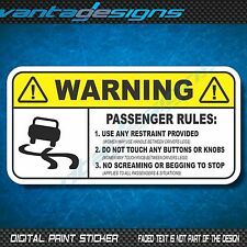 WARNING PASSENGER RULES Funny Car Sticker Decal for Visor Dash or Exterior JDM