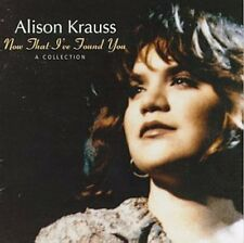 Now That I've Found You - Alison Krauss (1995, CD NEUF)