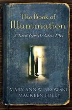 The Book of Illumination: A Novel from the Ghost Files-ExLibrary