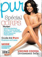Pure Beauté & Santé Spécial Corps Botox Chirurgie Mode (Juillet / Août 2008)