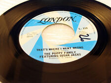 THE POPPY FAMILY - That's Where I Went Wrong - 1972 NEAR MINT- 45 (Susan Jacks)