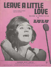 Leave A Little Love - Lulu - 1965 Sheet Music