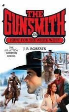 The Gunsmith #356: Hunt for the White Wolf (Gunsmith, The)
