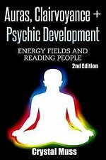 Auras: Clairvoyance and Psychic Development : Energy Fields and Reading...