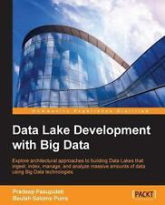 Data Lake Development with Big Data by Beulah Salome Purra and Pradeep...