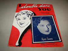 I Double Dare You Sheet Music Terry Shand Jimmy Eaton 1937 Kate Smith