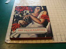 Vintage book: ART DECO PAINTING, edward lucie-smith 1990, first ed. 160pgs CLEAN