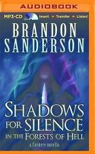 Shadows for Silence in the Forest of Hell by Brandon Sanderson (2015, MP3 CD,...