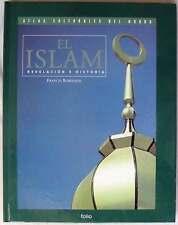 EL ISLAM - REVELACIÓN E HISTORIA - FRANCIS ROBINSON - ATLAS CULTURALES DEL MUNDO