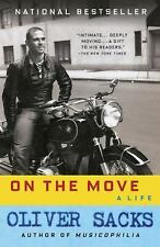 On the Move : A Life by Oliver Sacks (2016, Paperback)