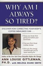 Why Am I Always So Tired?: Discover How Correcting Your Body's Copper Imbalance