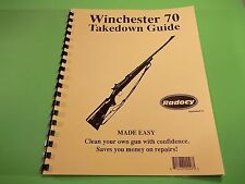 TAKEDOWN MANUAL GUIDE WINCHESTER MODEL 70 BOLT ACTION RIFLE, very detailed info