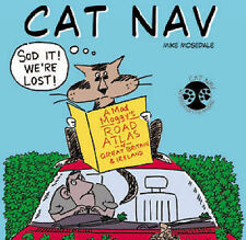 Cat Nav: A Mad Moggy's Road Atlas of Great Britain and Ireland, Mike Mosedale