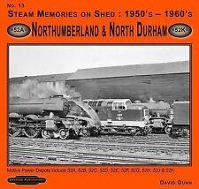 Steam Memories on Shed 1950's-1960's Northumberland & North Durham: No 13: Motiv