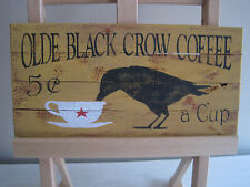 RUSTIC COUNTRY COTTAGE SIGN - OLDE BLACK CROW COFFEE