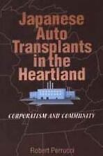 Japanese Auto Transplants in the Heartland: Corporatism and Community (Social In
