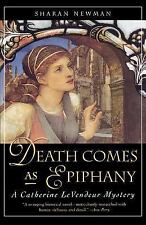 Death Comes As Epiphany: A Catherine LeVendeur Mystery, Newman, Sharan, Acceptab