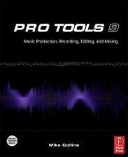 Pro Tools 9: Music Production, Recording, Editing, and Mixing, Collins, Mike, Go
