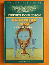 Un cavalier passe-l'appel de Mordant - Stephen Donaldson -Presses de la Cité