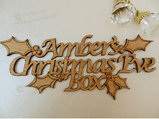 Stunning Personalised 'Christmas Eve Box' Sign. Wooden Holly Craft Sign.