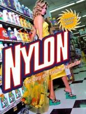 Nylon: The Story of a Fashion Revolution-ExLibrary