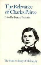 RELEVANCE OF CHARLES PEIRCE NEW PAPERBACK BOOK
