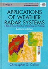 Applications of Weather Radar Systems: A Guide to Uses of Radar Data i-ExLibrary