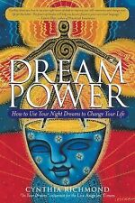 Dream Power : How to Use Your Night Dreams to Change Your Life by Cynthia...