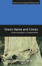 Critical Criminological Perspectives: Green Harms and Crimes : Critical...