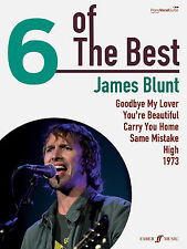 6 Of The Best James Blunt 1973 HIGH Piano Voice POP HITS Guitar FABER Music BOOK
