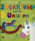 Sugarlump and the Unicorn BRAND NEW BOOK by Julia Donaldson (Paperback, 2014)
