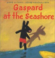 Gaspard at the Seashore (Gaspard and Lisa Books) by Gutman, Anne, Hallensleben,