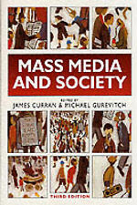 Mass Media and Society, 3Ed (Hodder Arnold Publication), , Very Good 0340732016