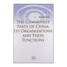 The Communist Party of China: Its Organizations and Their Functions