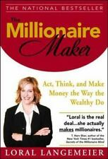 THE MILLIONAIRE MAKER By Loral Langemeier First Edition 2006 Paperback
