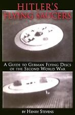 Hitler's Flying Saucers: A Guide to German Flying Discs of the Second World War