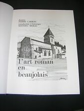 Art roman en Beaujolais album illustré de dessins hors texte numéroté 1990