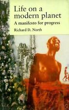Life on a Modern Planet: Rediscovering a Faith in Progress (Issues in Environmen